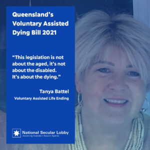 Tanya Battel on Queensland's Voluntary Assisted Dying Bill 2021
